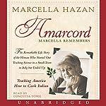 Amarcord: Marcella Remembers | Marcella Hazan