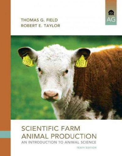Scientific Farm Animal Production: An Introduction to...