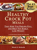 Weight Watchers Points Plus Crock Pot Meals That Keep You Feeling Full and Help You Easily Lose Weight
