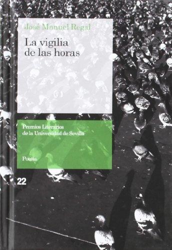 la-vigilia-de-las-horas-premios-literarios-de-la-universidad-de-sevilla-band-22