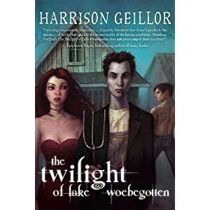 The Twilight of Lake Woebegotten  SC