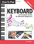 How to Play Keyboard: A Complete Guid...