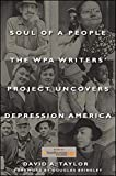 Soul of a People: The WPA Writers Project Uncovers Depression America