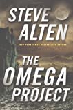 The Omega Project (0765336324) by Alten, Steve