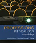 Professions in Ethical Focus: An Anth...
