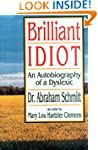 Brilliant Idiot: An Autobiography of...