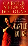Castle Rouge (0765345714) by Douglas, Carole Nelson