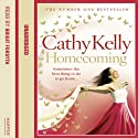 Homecoming (       UNABRIDGED) by Cathy Kelly Narrated by Bridget Forsyth