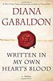 img - for By Diana Gabaldon Written in My Own Heart's Blood: A Novel (Outlander) (1St Edition) book / textbook / text book