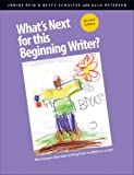 What's Next for this Beginning Writer? Mini lessons that take writing from scribbles to script