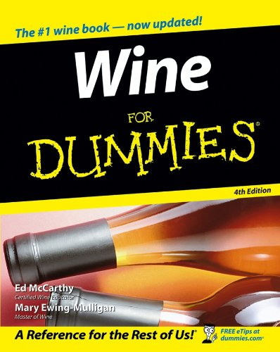Wine For Dummies® by Mary Ewing-Mulligan