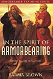 Armorbearer Training Series: In the Spirit of Armorbearing