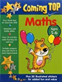 img - for Coming Top: Maths Ages 5-6: Get A Head Start On Classroom Skills - With Stickers! book / textbook / text book