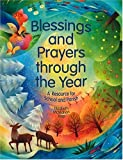 img - for Blessings and Prayers through the Year by Elizabeth McMahon Jeep (2007-08-21) book / textbook / text book