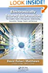 Electronically Stored Information: Th...