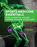 img - for Sports Medicine Essentials: Core Concepts in Athletic Training & Fitness Instruction (with Premium Web Site Printed Access Card 2 terms (12 months)) book / textbook / text book