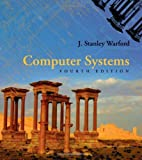 img - for By J. Stanley Warford Computer Systems (4th Edition) book / textbook / text book