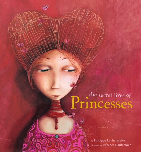 The Secret Lives of Princesses