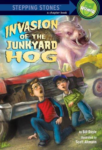 Invasion of the Junkyard Hog (Stepping Stone Book)