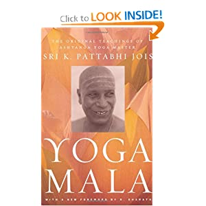 Yoga Mala: The Original Teachings of Ashtanga Yoga Master Sri K. Pattabhi Jois read online