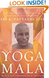 Yoga Mala: The Original Teachings of Ashtanga Yoga Master Sri K. Pattabhi Jois