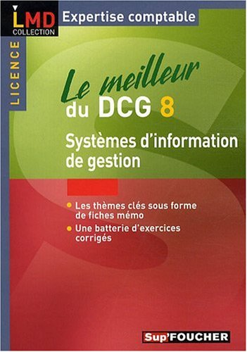 Le meilleur du DCG 8 Système d'information de gestionFrom Foucher