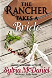 img - for The Rancher Takes a Bride (The Burnett Brides) book / textbook / text book