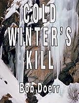 Cold Winter's Kill (jim Westtm Mystery/thriller)