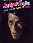 Vocal Selections From Jacques Brel Is Alive…