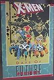 X-men: Days of Future Present (0871357399) by Simonson, Walter