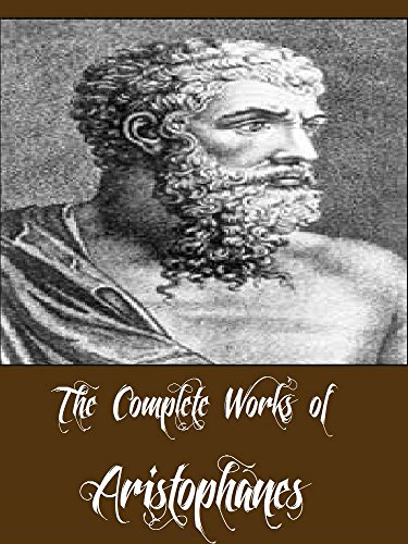 the-complete-works-of-aristophanes-8-complete-works-including-lysistrata-the-acharnians-peace-the-cl