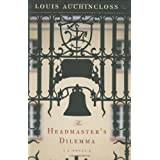 The Headmaster's Dilemma ~ Louis Auchincloss