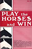 Play the Horses and Win