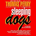 Sleeping Dogs (       UNABRIDGED) by Thomas Perry Narrated by Michael Kramer