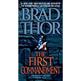 The First Commandment: A Thriller ~ Brad Thor