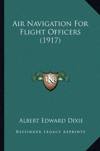 Large book cover: Air Navigation for Flight Officers