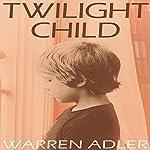 Twilight Child | Warren Adler