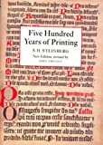 img - for Five Hundred Years of Printing by S. H. Steinberg (1996-06-01) book / textbook / text book