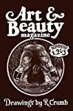 img - for Art & Beauty Magazine: Drawings by R. Crumb: Numbers 1, 2 & 3 book / textbook / text book