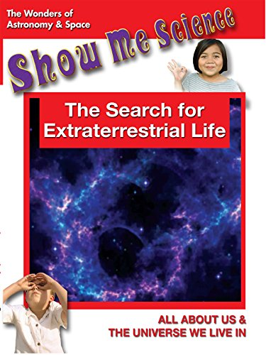 Astronomy & Space The Search for Extraterrestrial Life
