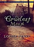 The Cruelest Month (An Inspector Armand Gamache-Three Pines Mystery)
