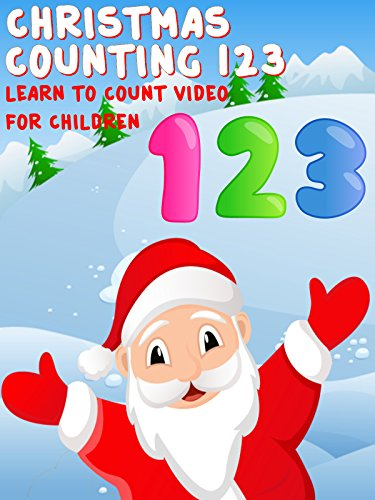Christmas Counting 123 - Learn To Count Video For Children