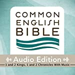 CEB Common English Bible Audio Edition with Music - 1 and 2 Kings, 1 and 2 Chronicles |  Common English Bible