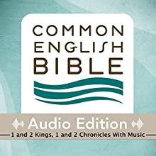 CEB Common English Bible Audio Edition with Music - 1 and 2 Kings, 1 and 2 Chronicles (       UNABRIDGED) by Common English Bible Narrated by Common English Bible