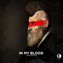 In My Blood feat. Uffy Lane Snyder (Original Mix) [Explicit]