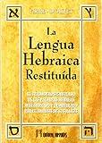 img - for LENGUA HEBRAICA , LA - RESTITUIDA book / textbook / text book