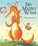 No Matter What (Send a Story) Debi Gliori