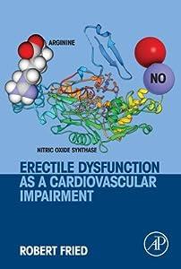 Erectile Dysfunction as a Cardiovascular Impairment