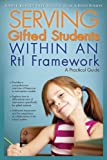 img - for Serving Gifted Students within an RtI Framework: A Practical Guide book / textbook / text book