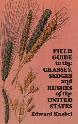 field-guide-to-the-grasses-sedges-and-rushes-of-the-united-states